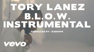 Tory Lanez - B.L.O.W. Instrumental (Prod. By KidDope)