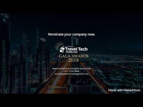 Travel Tech Gala Awards 2018   Dubai, United Arab Emirates