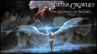 (Epic Heroic Trailer Music) - Prophecy Of Victory - Peter Crowley