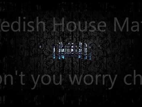 Swedish House Mafia - Don't You Worry Child Lyrics + [DOWNLOAD LINK!]