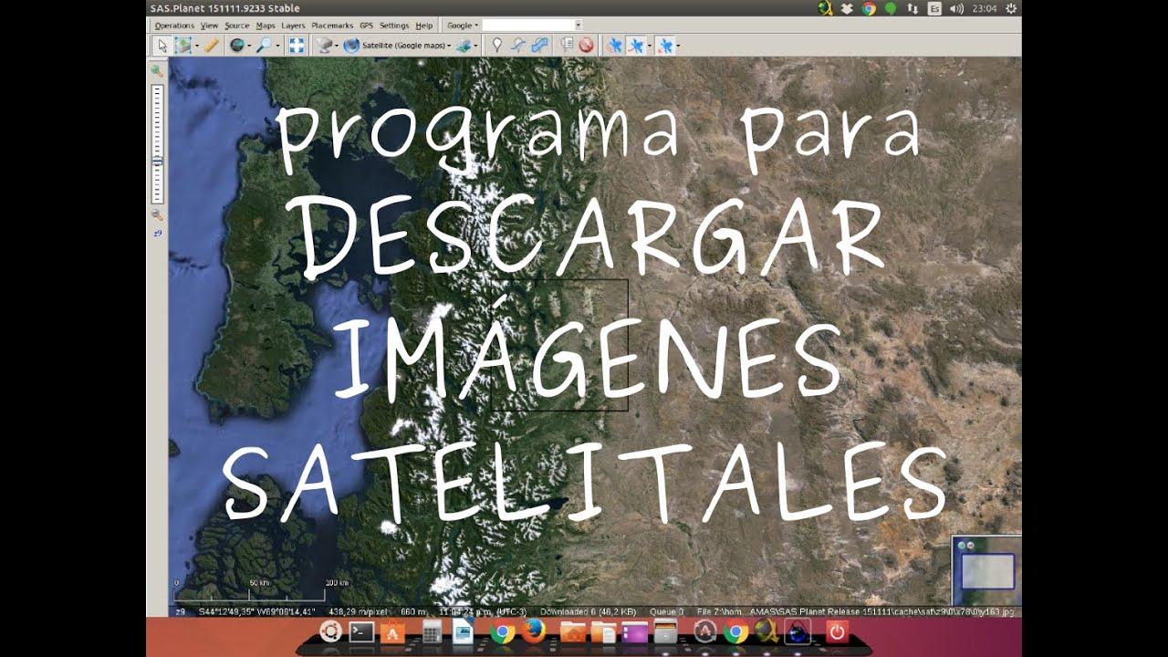 programa software para descargar imgenes satelitales de alta resolucin bing maps google etc youtube