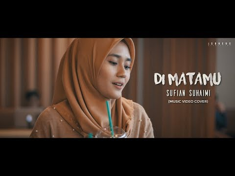 Sufian Suhaimi - Di Matamu (Music Video Cover)