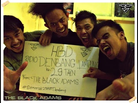 TBATV : Happy Birthday Denbang 99.5 FM    The Black Adams