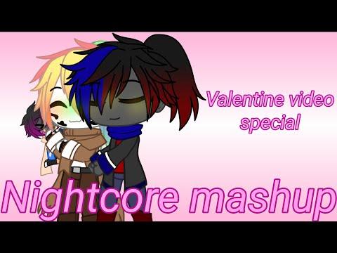 Nightcore Mashup//Gacha GMV// Warning ships you may not like // Valentine special video //Wholesome?