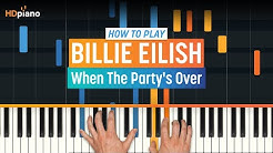 "How To Play ""When The Party's Over"" by Billie Eilish 