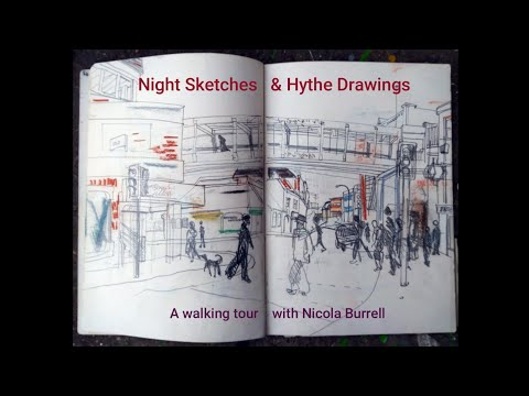 Night Drawings and Hythe Paintings: a virtual walk and talk around town with artist Nicola Burrell