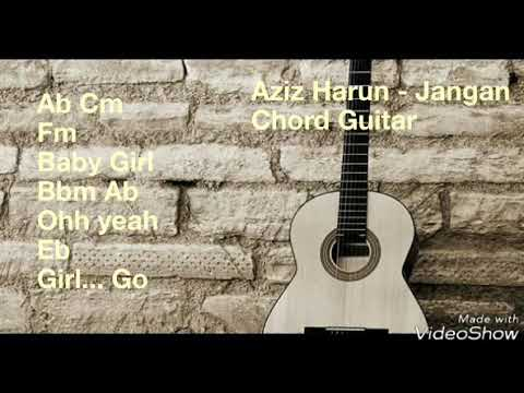 Aziz Harun - Jangan (Lirik & Chord Gitar )