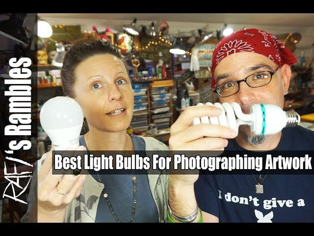 Best Light Bulbs For Photographing Artwork Tips For Artists