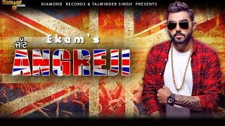 Jatt Angreji (Official Video) | Ekam | DJ Flow | Latest Punjabi Song 2016 | Diamond Records
