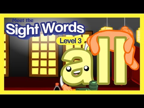 "Meet the Sight Words Level 3 - ""all"" from YouTube · Duration:  1 minutes 46 seconds"
