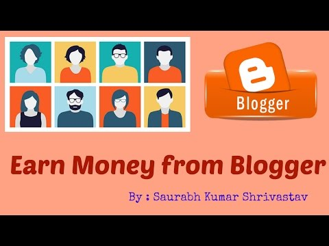 How to earn money from blogger in Hindi |  complete overview in hindi