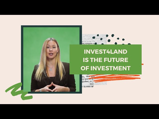 Invest4Land is the Future of Investment