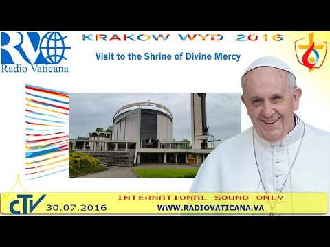 Pope Francis in Poland: Visit to the Shrine of Divine Mercy in Kraków
