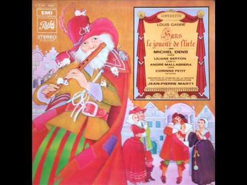 Hans, le joueur de flûte (1906) - Louis GANNE - Ouverture (Dir : Jean-Pierre Marty) streaming vf