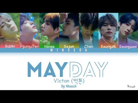 VICTON (빅톤) - Mayday (Color Coded/Han/Rom/Eng Lyrics)