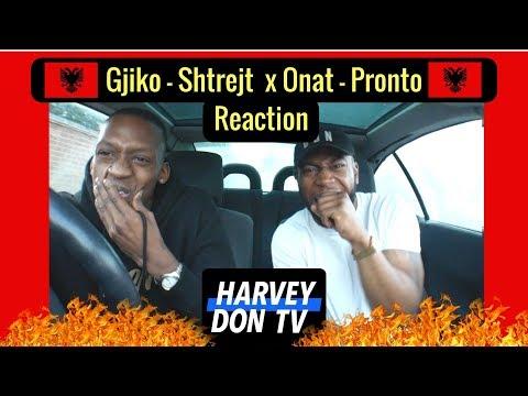 Gjiko - Shtrejt  x Onat - Pronto Reaction Harvey Don TV