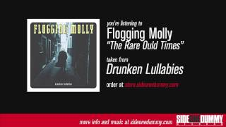 Watch Flogging Molly The Rare Ould Times video