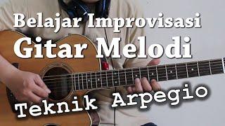 Belajar improvisasi gitar melodi dengan teknik arpegio