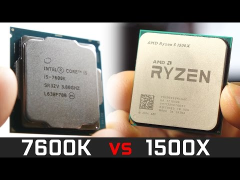 AMD Ryzen 1500X vs Intel Core i5 7600K