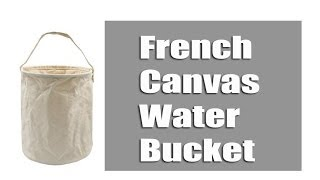 French Canvas Water Bucket - Military Surplus