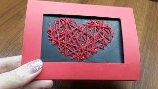 003. Открытка ко Дню Святого Валентина своими руками. DIY