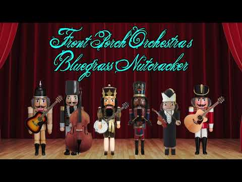 Front Porch Orchestra - Hallelujah/Journey Over a Pine Forest (The Nutcracker)