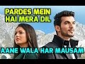 Aane Wala Har Mausam Song | Pardes Mein Hai Mera Dil | Star Plus | Serial Song