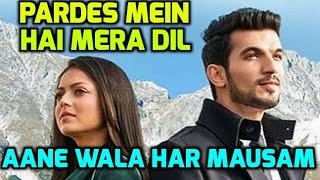 Aane Wala Har Mausam Song   Pardes Mein Hai Mera Dil   Star Plus   Serial Song