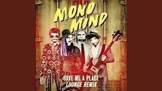 Save Me a Place Lounge Remix