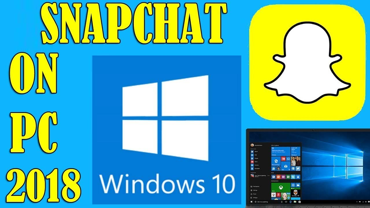 How To Get Snapchat on PC Windows 10/8/7 (WORKING 2018)