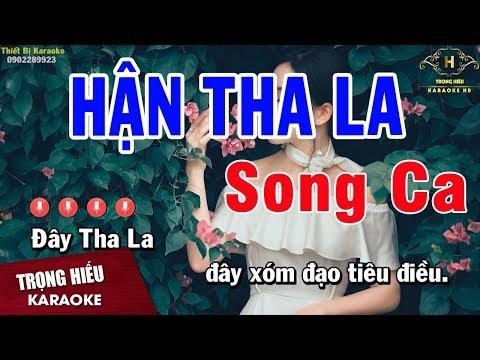 Karaoke Hận Tha La Song Ca Nhạc Sống   Trọng Hiếu