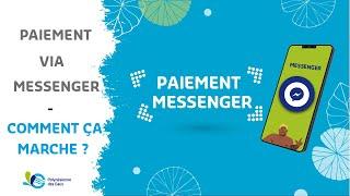 NOUVEAU - Paye ta facture par Messenger