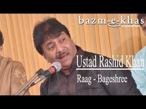 Raag - Bageshree   Ustad Rashid Khan   Bazm E Khas   Live Concert Part(1/6)