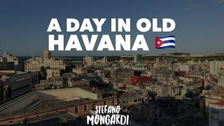 A Day in Old Havana