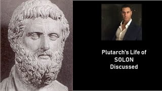 Plutarch's Life of Solon (Athens) discussed