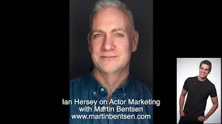 Ian Hersey - Interview About How Actors Get Paid Work