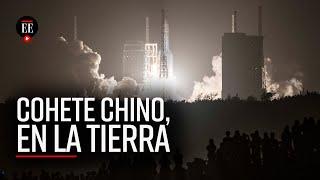 Así fue el regreso del cohete chino fuera de control a la tierra - El Espectador