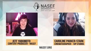 NASEF Career Spotlight: Caroline Parker-Stark, Cinematographer at 1UP Studios