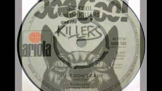 joe cool and the killers. 1977. I just don't care