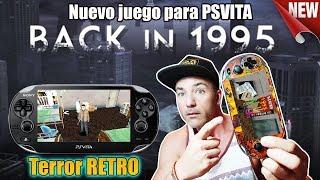 Back in 1995 NUEVO JUEGO para PSVITA de TERROR RETRO - Vuelve al PASADO