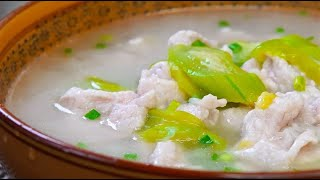 絲瓜肉片湯的家常做法,肉片滑嫩,絲瓜清淡鮮甜,好喝還不易上火【隨手做美食】