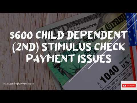 $600 Second Child Dependent Stimulus Check Payment Issues