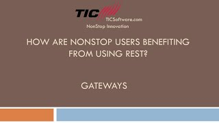 How are NonStop Users Benefiting from REST Part 7