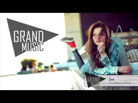 Seal - Crazy (Monsieur Adi Remix)