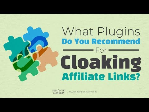 What Plugins Do You Recommend For Cloaking Affiliate Links?