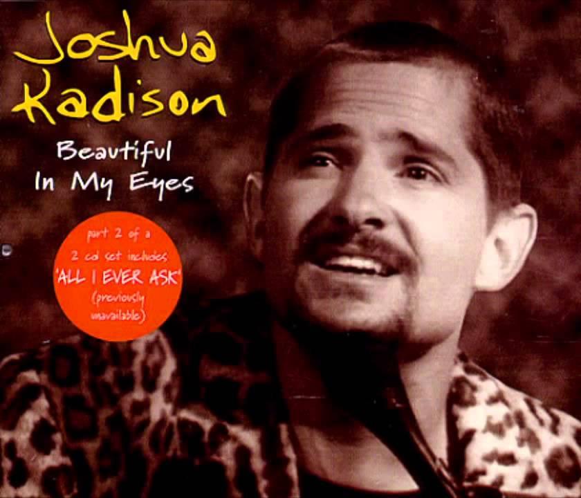 Kadison Joshua - Beautiful In My Eyes Lyrics | MetroLyrics