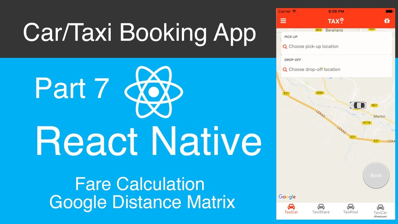 React Native Car:Taxi Booking App Part 7 - Fare Calculation - Google  Distance Matrix