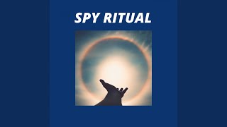 Spy Ritual
