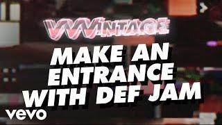 VVVintage - Make an Entrance with Def Jam (ft. Jay-Z, LL Cool J, Onyx, Montell Jordan, ...