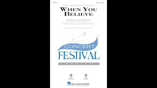 When You Believe (from The Prince of Egypt) (SATB Choir) - Arranged by John Leavitt